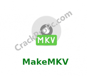 MakeMKV 1.15.0 Crack With Registration Key Full Version Free Download